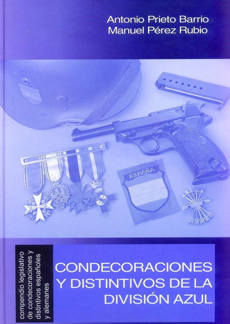 LIBES-CONDECORACIONES Y DISTINTIVOS DE LA DIVISIÓN AZUL