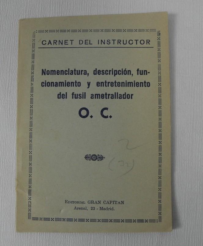 LIBE-CARNET DEL INSTRUCTOR FUSIL AMETRALLADOR OC