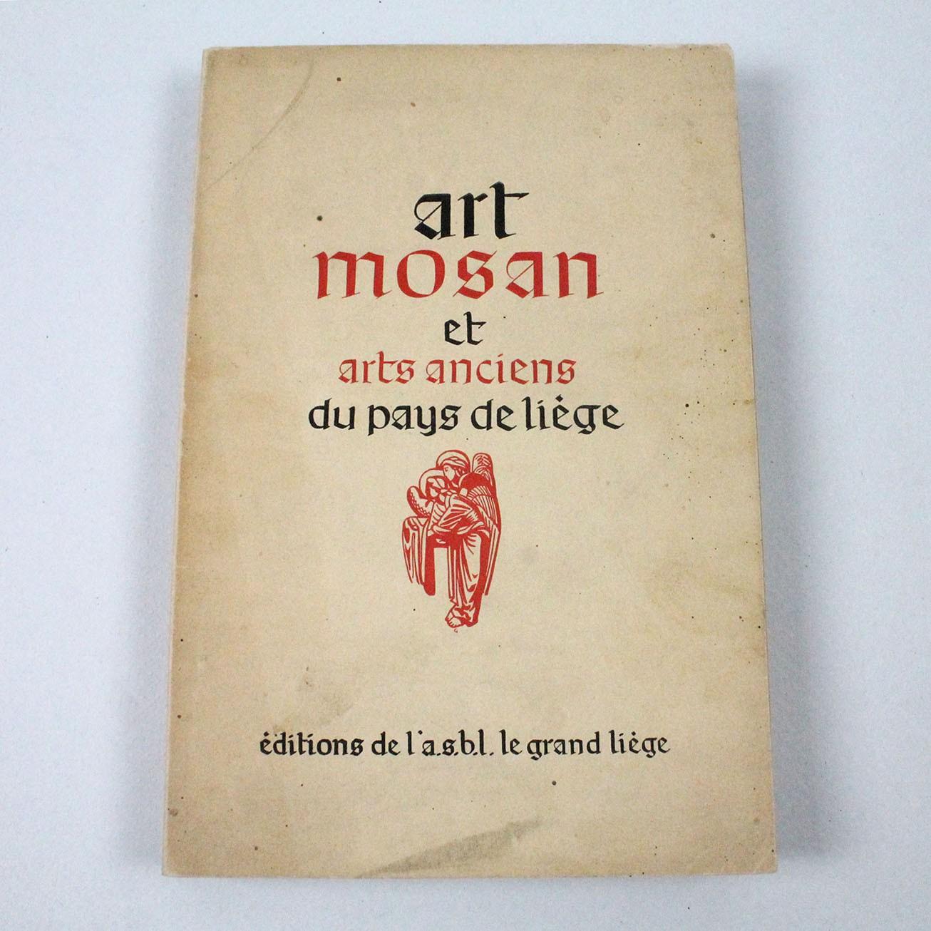 LIBFR-ART MOSAN ET ARTS ANIENS DU PAYS DE LIÈGE