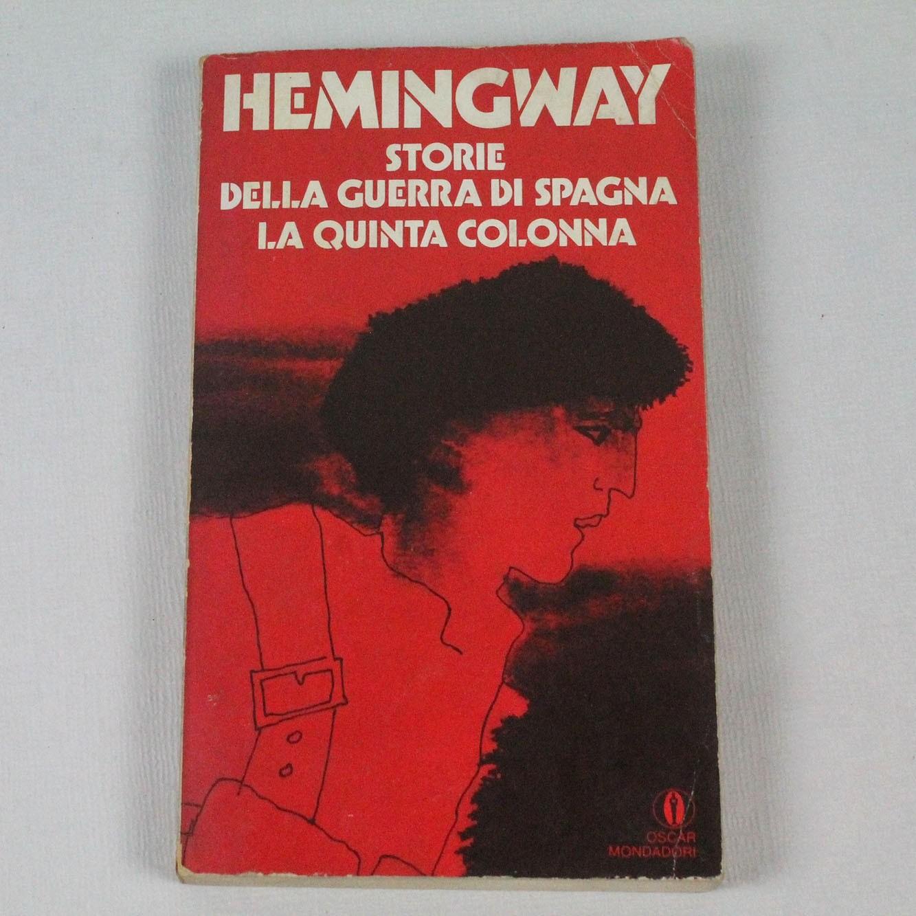 LIBIT-STORIE DELLA GUERRA DI SPAGNA LA QUINTA COLONNA-HEMINGWAY