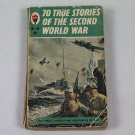 LIBI-70 TRUE STORIES OF THE SECOND WORLD WAR