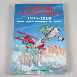 LIBIT-LA GRANDE GUERRA AEREA 1915-1918