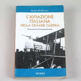 LIBIT-L'AVIAZIONE ITALIANA NELLA GRANDE GUERRA