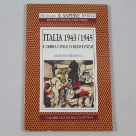 LIBIT-ITALIA 1943/1945 GUERRA CIVILE O RESISTENZA?