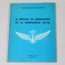 LIBE-EL SERVICIO DE AEROSTACIÓN DE LA AERONAUTICA NAVAL 1921-1936